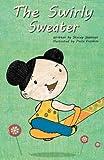 The Swirly Sweater (Volume 1)