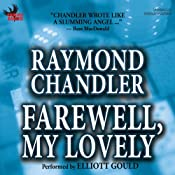 Farewell, My Lovely | [Raymond Chandler]