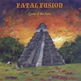 Land of the Sun by Fatal Fusion (2010-11-10)