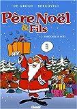 """Afficher """"Père Noël & fils n° 2 Embûches de Noël"""""""