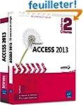 Access 2013 - Coffret de 2 livres : L...