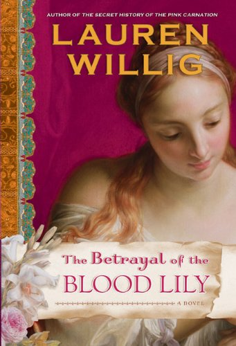 Image of The Betrayal of the Blood Lily (Pink Carnation)