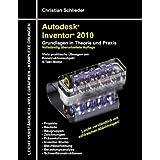 """Autodesk Inventor 2010: Grundlagen in Theorie und Praxisvon """"Christian Schlieder"""""""