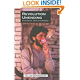 Revolution Unending: Afghanistan, 1979 to the Present (The CERI Series in Comparative Politics and International...