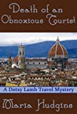 Death of an Obnoxious Tourist (Dotsy Lamb Travel Mysteries)