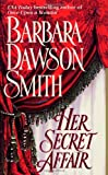 Her Secret Affair (0312965079) by Smith, Barbara Dawson