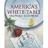 America's White Table ~ Margot Theis Raven