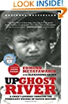 Up Ghost River: A Chief's Journey Thr...