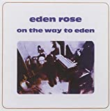 On The Way To Eden by Eden Rose (2011-04-19)