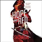 Hope and Red | Jon Skovron
