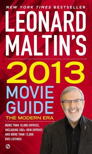 Leonard Maltin's 2013 Movie Guide: The Modern Era (Leonard Maltin's Movie Guide (Mass Market))