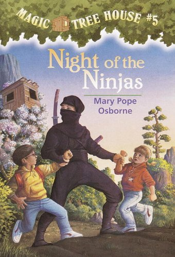 Magic Tree House #5: Night of the Ninjas: Magic Tree House Series, Book 5 (A Stepping Stone Book(TM))