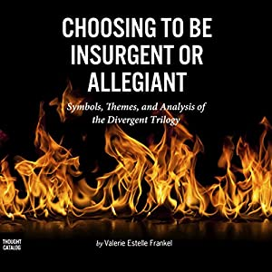 Choosing to Be Insurgent or Allegiant Audiobook