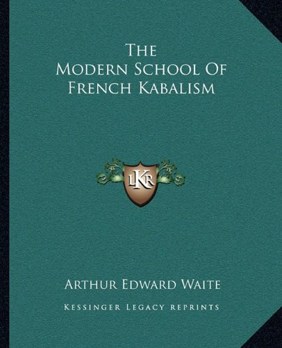 The Modern School of French Kabalism