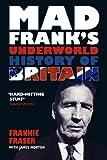 Mad Frank's Underworld History of Britain