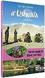 echange, troc Sur les routes d'Ushuaïa - Incroyables rencontres