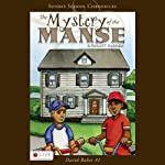 The Mystery of the Manse: David Baker Series, Book 1 | Richard F. Studebaker