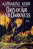 Days of Air and Darkness (0553372890) by Kerr, Katharine