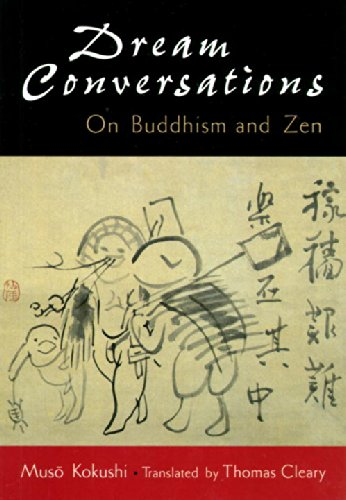 Dream conversations: On Buddhism and Zen