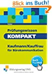 Pr�fungswissen kompakt - Kaufmann/Kau...