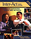 Inter-Act: Interpersonal Communication Concepts, Skills, and Contexts (019516847X) by Verderber, Rudolph F.
