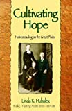 Cultivating Hope (Book 2 of the Planting Dreams book series) (Planting Dreams Series) [Paperback]