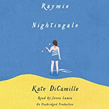 Raymie Nightingale Audiobook by Kate DiCamillo Narrated by Jenna Lamia