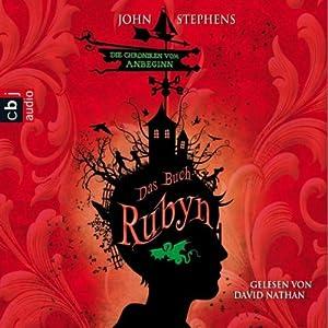 Das Buch Rubyn (Die Chroniken vom Anbeginn 2) | [John Stephens]