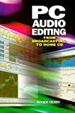 PC Audio Editing: From broadcasting to home CD