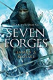 Seven Forges: Seven Forges, Book I