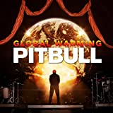 Global Warming (Deluxe Version) Pitbull