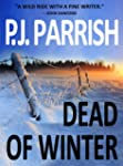 DEAD OF WINTER (Louis Kincaid/Joe Fry...