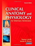 img - for Clinical Anatomy and Physiology for Veterinary Technicians, 2e book / textbook / text book