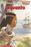 Let's Read About... Squanto (Scholastic First Biographies) (0439459524) by Sonia Black