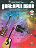 Grateful Dead Ultimate Easy Guitar Play-Along -- Grateful Dead: Songs from the Golden Road: 8 Classics from American Beauty and Workingman's Dead (Easy Guitar TAB) (Book & DVD) (Ultimate Easy Play-Along)