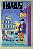 img - for Klondike Newsman: Stroller White book / textbook / text book