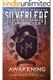 Awakening (The Silverleaf Chronicles Book 2)