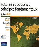 Futures et options : principes fondamentaux (1Cédérom)