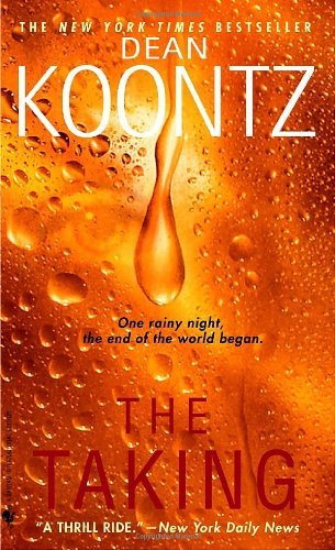 By Dean R. Koontz The Taking (English Language) [Mass Market Paperback] (Dean Koontz Taking compare prices)