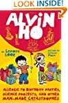 Alvin Ho: Allergic to Birthday Partie...