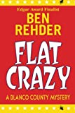 img - for Flat Crazy: Blanco County Mysteries book / textbook / text book