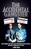 The Accidental Gangster: The Krays V The Fewtrells: Battle for Birmingham