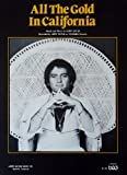 img - for All the Gold in California {Recorded By Larry Gatlin} book / textbook / text book