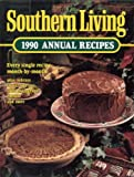 Southern Living 1990 Annual Recipes