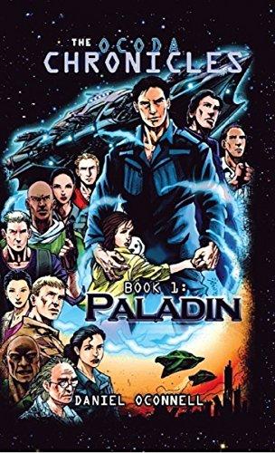 Book: The Ocoda Chronicles Book 1 Paladin by Daniel OConnell
