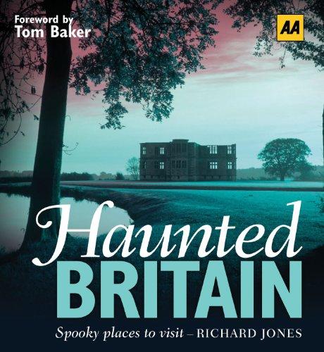 Haunted Britain. Richard Jones