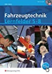 Fahrzeugtechnik Lernfelder 5-8 nach n...