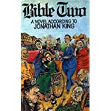 Bible Two: A Novel According to Jonathan Kingby Jonathan King