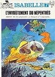 echange, troc Franquin, Yvan Delporte, Will - Isabelle, tome 7 : L'envoûtement du Népenthès