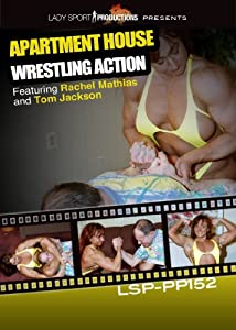 Apartment Wrestling Girls http://www.amazon.com/Women-Wrestling-DVD-Apartment-LSP-PP152/dp/B0043BTX5K